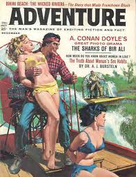 "Redneck Rampage.  It says that ""Adventure is a man's magazine of exciting fiction and fact"""