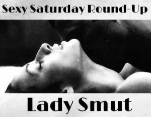 Lady Smut Sexy Saturday
