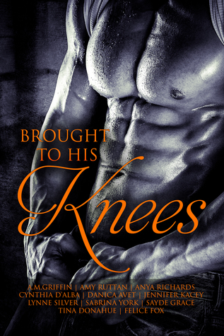 Big, Hot & Heavy: BROUGHT TO HIS KNEES IS FINALLY HERE!
